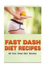 Fast Dash Diet Recipes