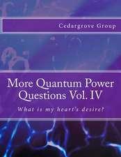 More Quantum Power Questions Vol. IV