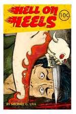 Hell on Heels!