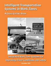 Intelligent Transportation Systems in Work Zones