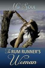 The Rum Runner's Woman
