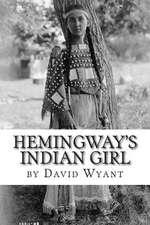 Hemingway's Indian Girl