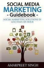 Social Media Marketing Guidebook