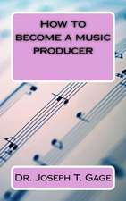How to Become a Music Producer