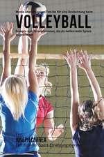 Werde Uberschussiges Fett Los Fur Eine Bestleistung Beim Volleyball