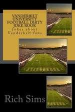 Vanderbilt University Football Dirty Joke Book