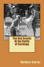 The Boy Scouts at the Battle of Saratoga