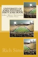 University of Iowa Football Dirty Joke Book