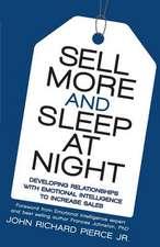 Sell More and Sleep at Night