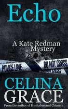 Echo (a Kate Redman Mystery