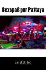 Sexspass Pur Pattaya