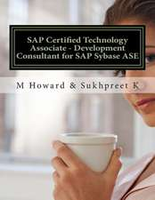 SAP Certified Technology Associate - Development Consultant for SAP Sybase ASE