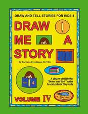 Draw and Tell Stories for Kids 4