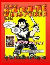 Karate Whisperer Karatoons 1st Collectors Edition!