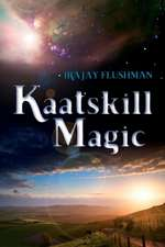 Kaatskill Magic