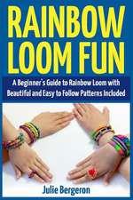 Rainbow Loom Fun