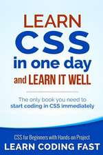 Learn CSS in One Day and Learn It Well (Includes Html5)