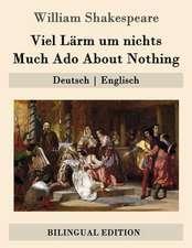 Viel Larm Um Nichts / Much ADO about Nothing