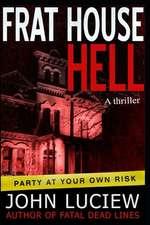 Frat House Hell