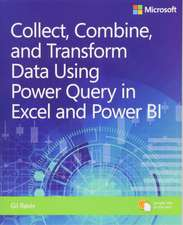 Collect, Transform and Combine Data using Power BI and Power Query in Excel