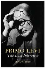 The Last Interview: Conversations with Giovanni Tesio