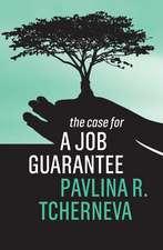 The Case for a Job Guarantee