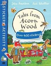 Donaldson, J: Tales from Acorn Wood Sticker Book