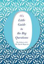 Magazine, T: O's Little Guide to the Big Questions
