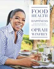 Food, Health and Happiness