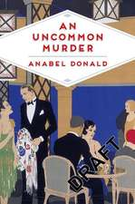 An Uncommon Murder