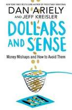 Ariely, D: Dollars and Sense