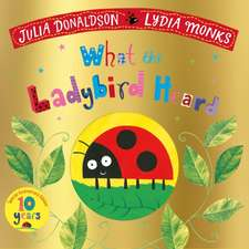 WHAT THE LADYBIRD HEARD 10TH ANNIV EDTN