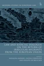 Law and Judicial Dialogue on the Return of Irregular Migrants from the European Union