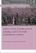 Executive-legislative (Im)balance in the European Union