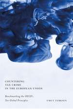 Countering Tax Crime in the European Union: Benchmarking the OECD's Ten Global Principles