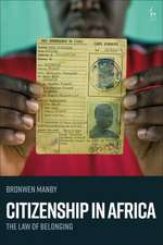 Citizenship in Africa: The Law of Belonging