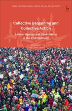 Collective Bargaining and Collective Action: Labour Agency and Governance in the 21st Century?