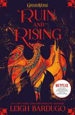 The Grisha 3: Ruin and Rising