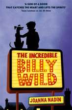 Incredible Billy Wild
