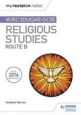 My Revision Notes WJEC Eduqas GCSE Religious Studies Route B