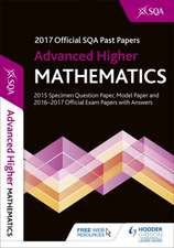 Advanced Higher Mathematics 2017-18 SQA Past Papers and Hodder Gibson Model Papers with Answers