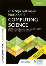National 5 Computing Science 2017-18 SQA Specimen and Past Papers with Answers