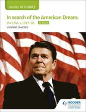 Access to History: In search of the American Dream: the USA, c1917-96 for Edexcel