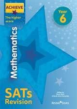 Dixon, T: Achieve Mathematics SATs Revision The Higher Score