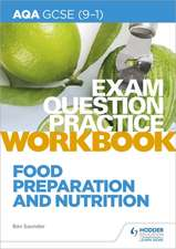 AQA GCSE (9-1) Food Preparation and Nutrition Exam Question Practice Workbook