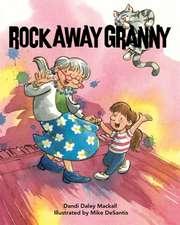 Rock Away Granny