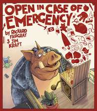 Open in Case of Emergency