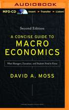 A Concise Guide to Macroeconomics, Second Edition