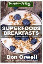 Superfoods Breakfasts