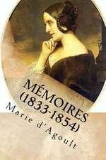 Memoires (1833-1854)